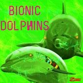 BIONIC DOLPHINS by Zandro