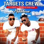 Makhelwane de Targets Crew