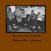 Greatest Hits Collection by The Luxurious Panthers