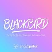 Blackbird (Acoustic Guitar Karaoke Instrumentals) de Sing2Guitar