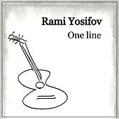 One Line van Rami Yosifov