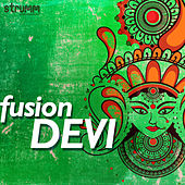 Fusion Devi de Various Artists
