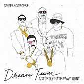 Dream Team: A Stokely Hathaway Joint by Griff