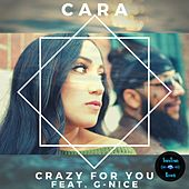 Crazy for You by Cara