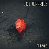 Time by Joe Jeffries
