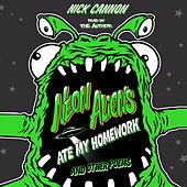 Neon Aliens Ate My Homework and Other Poems (Unabridged) by Nick Cannon