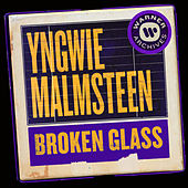 Broken Glass by Yngwie Malmsteen