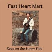 Keep on the Sunny Side de Fast Heart Mart