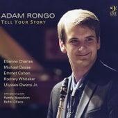 Tell Your Story von Adam Rongo