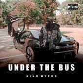 Under the Bus von King Myers