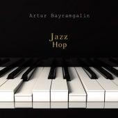 Jazz Hop by Artur Bayramgalin
