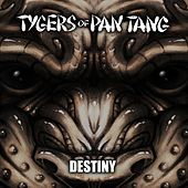 Destiny de Tygers of Pan Tang