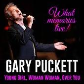 Gary Puckett: What Memories Live! (Live) by Gary Puckett