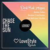 Chase the Sun by Dark Punk Hippies