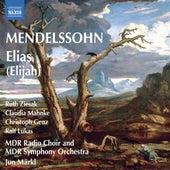 Mendelssohn: Elias (Elijah) by Various Artists