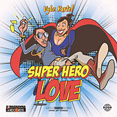 Super Hero Love van VYBZ Kartel
