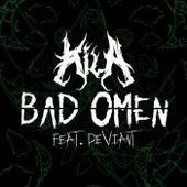 Bad Omen (feat. Deviant) de Kila