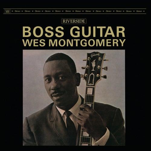 Boss Guitar [Original Jazz Classics Remasters] by Wes Montgomery