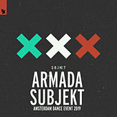Armada Subjekt - Amsterdam Dance Event 2019 by Various Artists