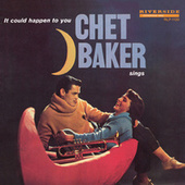 Chet Baker Sings: It Could Happen To You [Original Jazz Classics Remasters] de Chet Baker