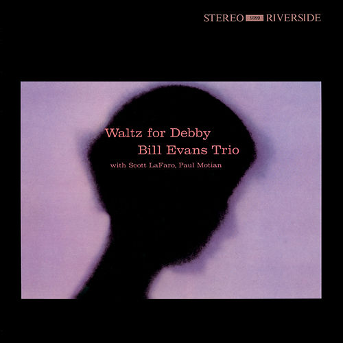 Waltz For Debby [Original Jazz Classics Remasters] by Bill Evans
