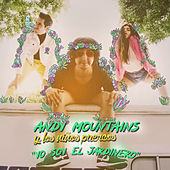 Yo Soy el Jardinero by Andy Mountains y Los Niños Puercos