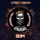 Streetdream by Streetdream Music
