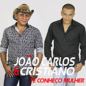 Te Conheço Mulher von João Carlos