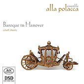 Baroque in Hanover by Various Artists