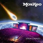 Señor Lorenzo von Moskeo