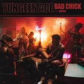 Bad Chick von Yungeen Ace