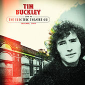 Live at the Electric Theatre Co, Chicago, 1968 von Tim Buckley