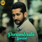 Parambrata Special de Arijit Singh, Anupam Roy, Bonnie Chakraborty, Anwesha, Shreya Ghoshal, Rupankar, Rupankar Bagchi, Antara Mitra