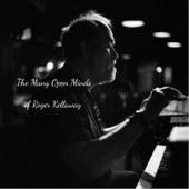 The Many Open Minds of Roger Kellaway (feat. Bruce Forman & Dan Lutz) de Roger Kellaway