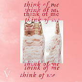 Think Of Me by Vérité