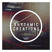 Rhythmic Creations, Vol. 4 de Various Artists