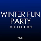 Winter Fun Party Collection Vol.1 von Various Artists