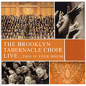 Live... This Is Your House by The Brooklyn Tabernacle Choir