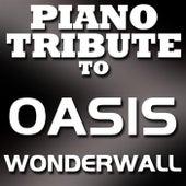 Wonderwall - Single by Piano Tribute Players