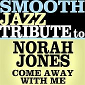 Come Away With Me - Single de Smooth Jazz Allstars