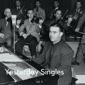 Yesterday Singles, Vol. 4 von Various Artists