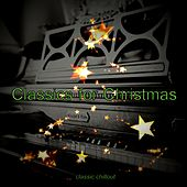 Classics for Christmas de Classic Chillout
