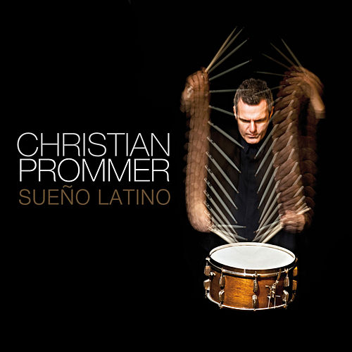 Sueno Latino by Christian Prommer