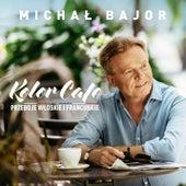 Kolor Cafe. Przeboje włoskie i francuskie de Michal Bajor