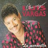 La Maravilla de Luis Vargas