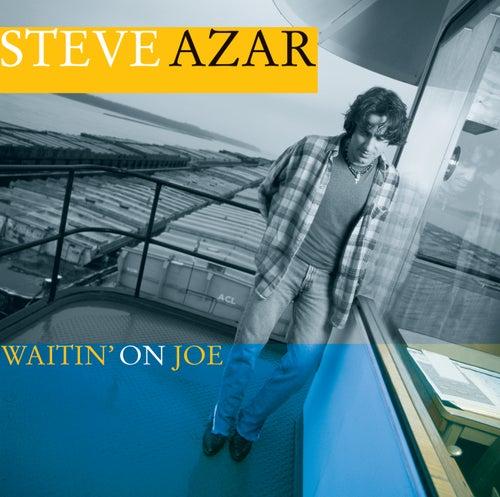 Waitin' On Joe by Steve Azar