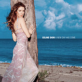 A New Day Has Come de Celine Dion