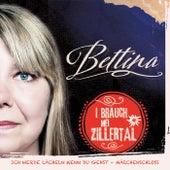 I brauch mei Zillertal von Bettina