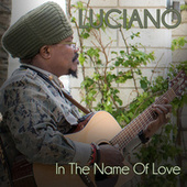 In the Name of Love von Luciano
