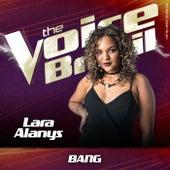Bang! (Ao Vivo No Rio De Janeiro / 2019) von Lara Alanys